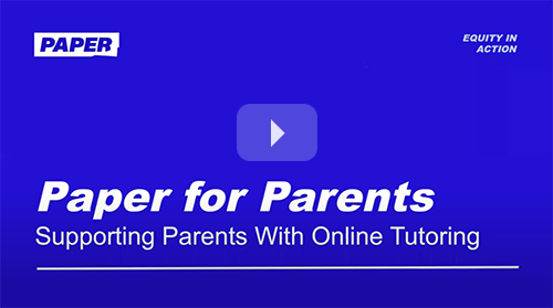 Paper for Parents: Supporting Parents with Online tutoring
